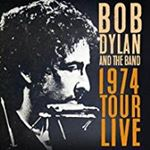 Bob Dylan/the Band - 1974 Tour Live