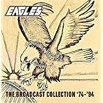 Eagles - Broadcast Collection '74-'94