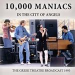 10,000 Maniacs - In The City Of Angels