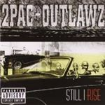 2 Pac/Outlawz - Still I Rise
