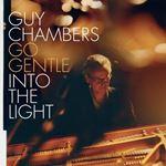 Guy Chambers - Go Gentle Into The Light