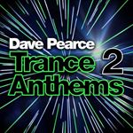 Various - Dave Pearce Trance Anthems 2