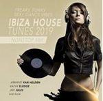 Various - Ibiza House Tunes 2019