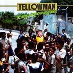Yellowman - Zungguzungguguzungguzeng