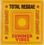 Various - Total Reggae Summer Vibes