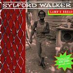 Sylford Walker - Lambs Bread