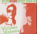 Viscious Visions - Retrodisrespect: '80-'83